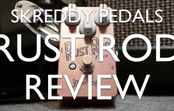 Skreddy Pedals Rust Rod review
