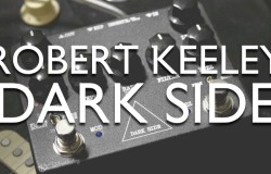 Robert Keeley Dark Side review