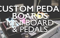 Custom Pedal Boards