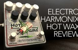 Electro Harmonix Hot Wax